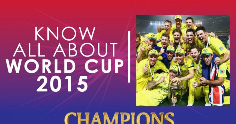 ICC World Cup 2015 Final History | ICC Cricket World Cup 2015 Winner And Runner UP List And info