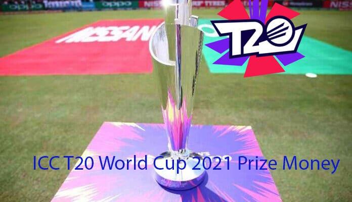 Men's ICC T20 World Cup 2021 Prize Money
